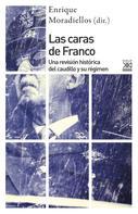 Enrique Moradiellos García: Las caras de Franco