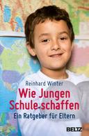 Reinhard Winter: Wie Jungen Schule schaffen ★★