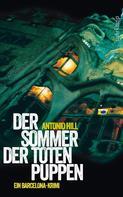 Antonio Hill: Der Sommer der toten Puppen