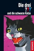 William Arden: Die drei ??? und die schwarze Katze (drei Fragezeichen)