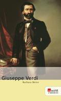 Barbara Meier: Giuseppe Verdi