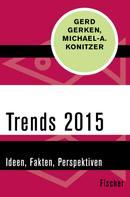 Gerd Gerken: Trends 2015