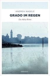 Grado im Regen - Ein Adria Krimi