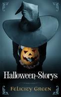 Felicity Green: Felicity Greens Halloween-Storys