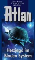 Kurt Mahr: Atlan 39: Hetzjagd im Blauen System (Blauband) ★★★★★
