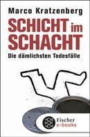 Marco Kratzenberg: Schicht im Schacht ★★★