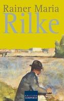 Rainer Maria Rilke: Rainer Maria Rilke ★★★★