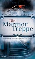 Robert C. Marley: Die Marmortreppe ★★★★