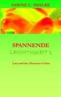 Sabine C. Pahlke: Spannende Leichtigkeit 1