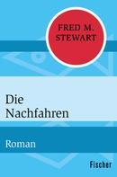 Fred M. Stewart: Die Nachfahren ★★★★