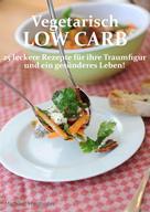 Michael Haslhofer: Vegetarisch Low Carb ★★★