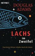 Douglas Adams: Lachs im Zweifel ★★★