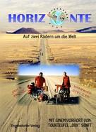 Stelzer Winfried: Horizonte. Auf zwei Rädern um die Welt ★★