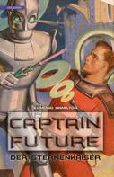 Edmond Hamilton: Captain Future 1: Der Sternenkaiser ★★★★★