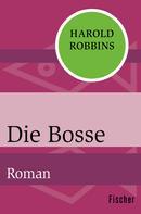 Harold Robbins: Die Bosse ★★★★