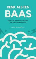 Luke Eisenberg: Denk Als Een Baas ★★★★★