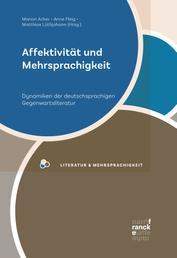 Affektivität und Mehrsprachigkeit - Dynamiken der deutschsprachigen Gegenwartsliteratur