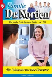 Familie Dr. Norden 728 – Arztroman - Die Wahrheit hat viele Gesichter