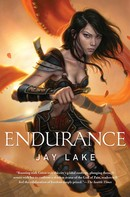 Jay Lake: Endurance