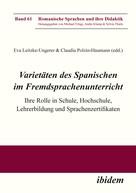 Eva Leitzke-Ungerer: Varietäten des Spanischen im Fremdsprachenunterricht