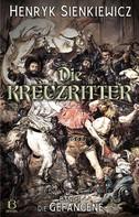 Henryk Sienkiewicz: Die Kreuzritter. Band II