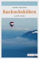 Georg Gracher: Kuckucksküken ★★★★