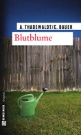 Astrid Thadewaldt: Blutblume ★★★★
