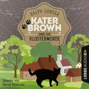 Kater Brown und die Klostermorde