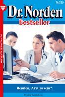 Patricia Vandenberg: Dr. Norden Bestseller 279 – Arztroman ★★★