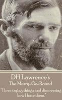 D. H. Lawrence: The Merry-Go-Round