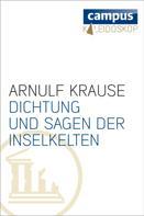 Arnulf Krause: Dichtung und Sagen der Inselkelten ★★★