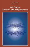 Heiner Hannappel: Ach Europa,Gedichte zum Zeitgeschehen!