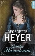 Georgette Heyer: Geliebte Hasardeurin ★★★★