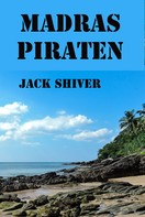 Jack Shiver: Madras-Piraten ★★★