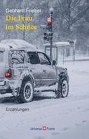 Gebhard Friebel: Die Frau im Schnee ★★
