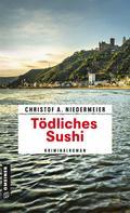 Christof A. Niedermeier: Tödliches Sushi