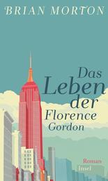 Das Leben der Florence Gordon - Roman