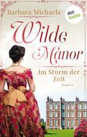 Barbara Michaels: Wilde Manor - Im Sturm der Zeit ★★★