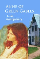 L. M. Montgomery: Anne of Green Gables ★★★★