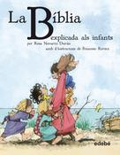Rosa Navarro Durán: La BÍBLIA explicada als infants