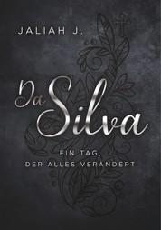 Da Silva 2 - Ein Tag, der alles verändert
