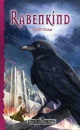 DSA 127: Rabenkind - Das Schwarze Auge Roman Nr. 127
