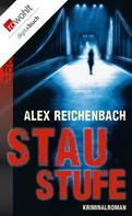 Alex Reichenbach: Staustufe ★★★★