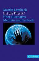 Martin Lambeck: Irrt die Physik? ★★★★★