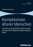 Susette Schumann: Kompetenzen älterer Menschen
