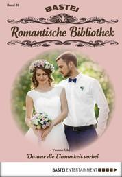 Romantische Bibliothek - Folge 31 - Da war die Einsamkeit vorbei