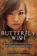 D. Davidson: Butterfly Wish
