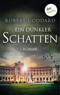 Robert Goddard: Ein dunkler Schatten ★★★★