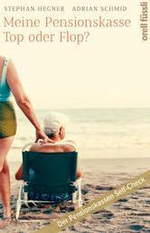 Meine Pensionskasse: Top oder Flop? - Der Pensionskassen Self-Check