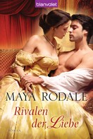 Maya Rodale: Rivalen der Liebe ★★★★